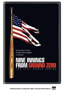 Movie Review: Nine Innings from Ground Zero: The 2001 World Series
