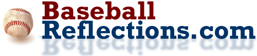 BaseballReflections.com