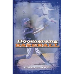 Book Review: Boomerang Baseball by Nicholas R.W. Henning