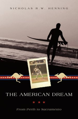 Book Review: The American Dream by Nicholas H.W. Henning