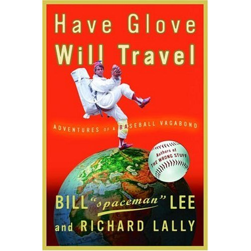 Book Review: Have Glove Will Travel by Bill Lee