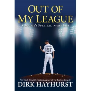 Book Review: Out of My League by Dirk Hayhurst